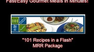 "Gourmet Meals (Fast/Easy) ""Recipes in a Flash"" MRR Package."