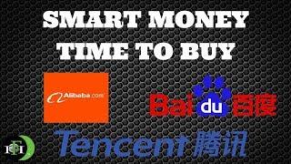 SMART MONEY SAYS TIME TO BUY - ALIBABA (BABA), BAIDU (BIDU), TENCENT (OCTOBER 2018)