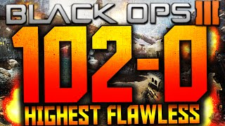 BLACK OPS 3 - WORLDS HIGHEST FLAWLESS 102-0 IN DOMINATION! (BO3 HIGHEST FLAWLESS SOLO - 4 RECORDS)