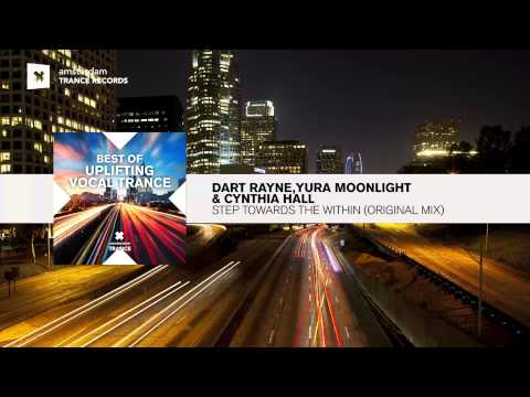 Dart Rayne & Yura Moonlight and Cynthia Hall - Step Towards the Within (Original) FULL