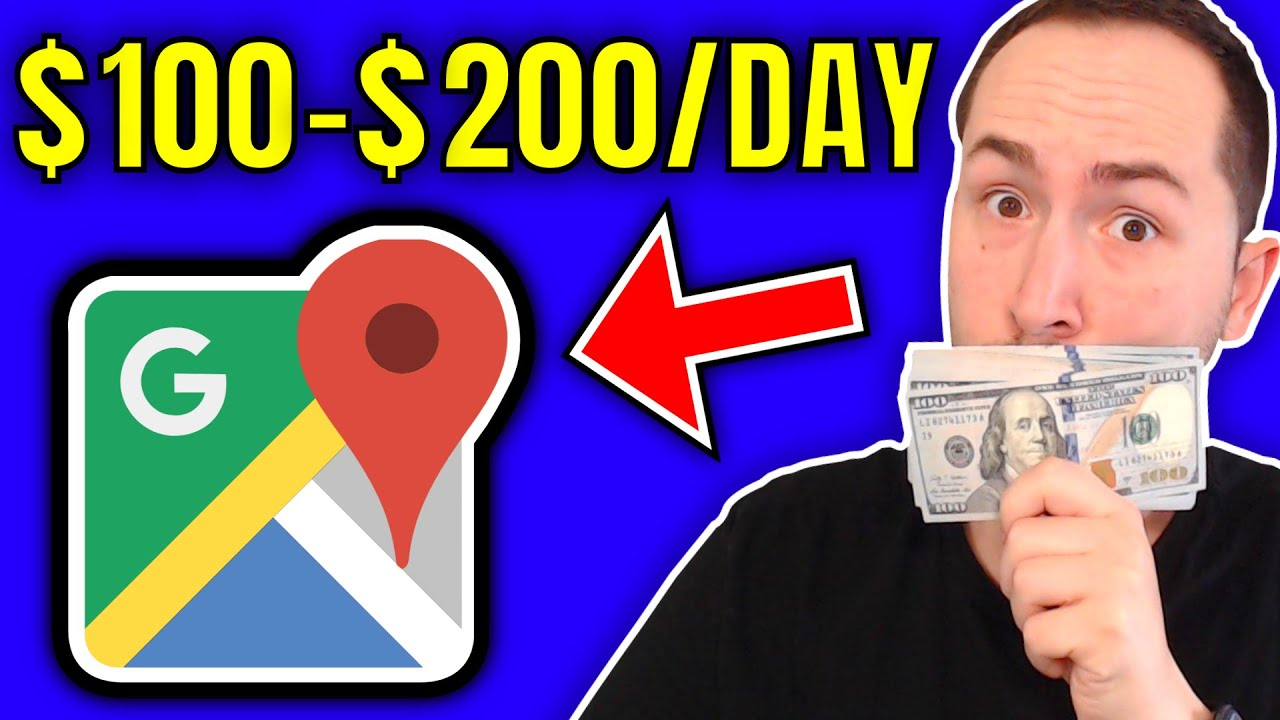 How To Make Money with Google Maps 100200 PER DAY
