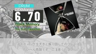 DTXMania Chart for Black Memory by The Oral Cigarettes. This chart ...