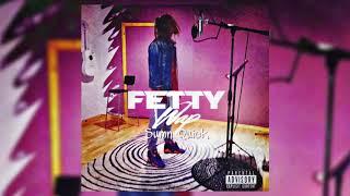 Fetty Wap - Sumn Quick
