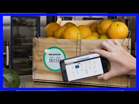 [News 2017] Suppliers and retailers will use blockchain to keep food fresh