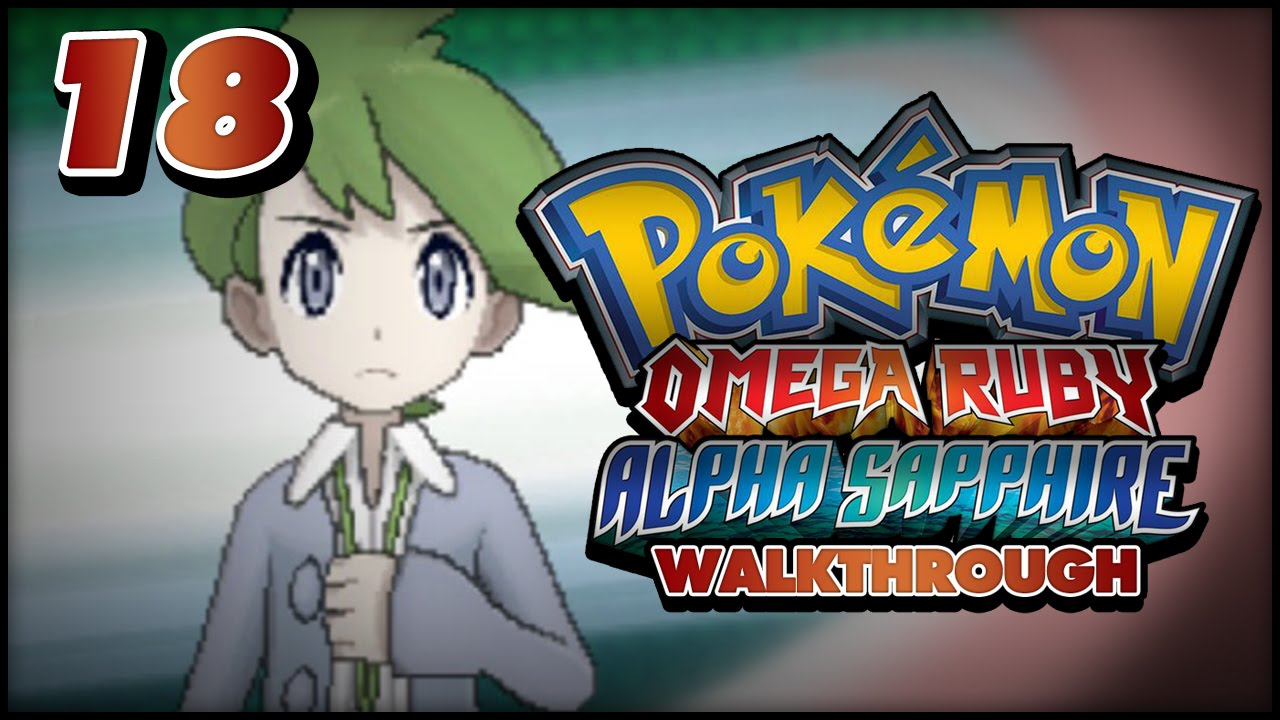 Pokémon Omega Ruby and Alpha Sapphire Walkthrough - Part ...