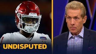 Kyler Murray is Skip Bayless' favorite pick in the 2019 NFL Draft   NFL   UNDISPUTED