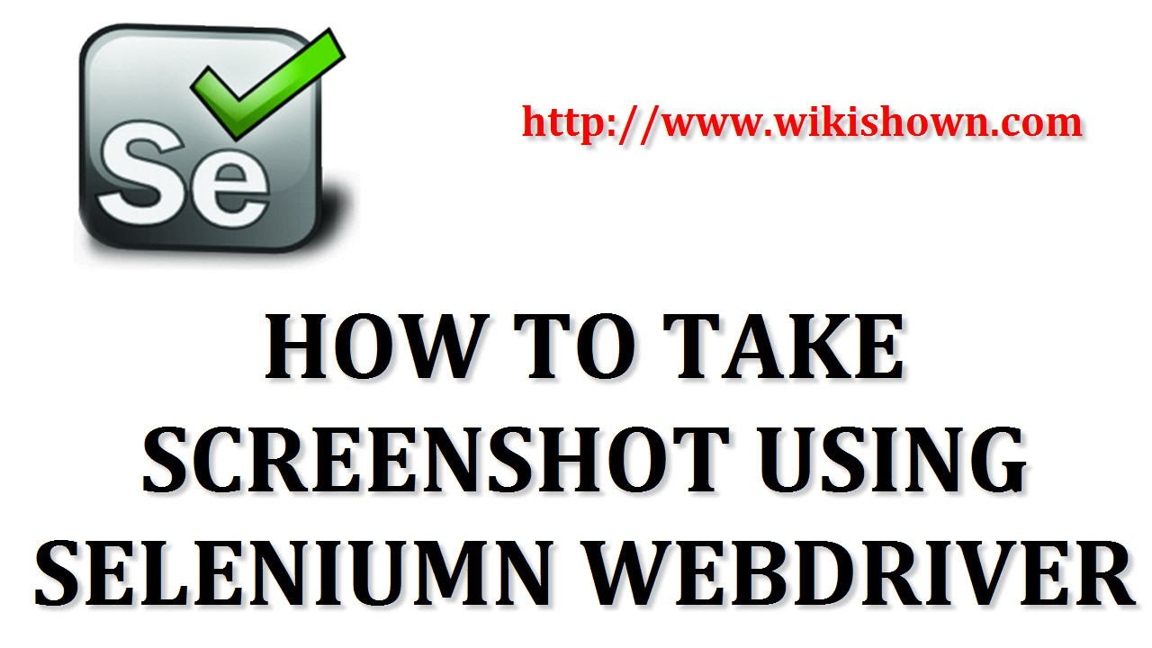 Selenium Tutorial | How to take screenshot using selenium webdriver