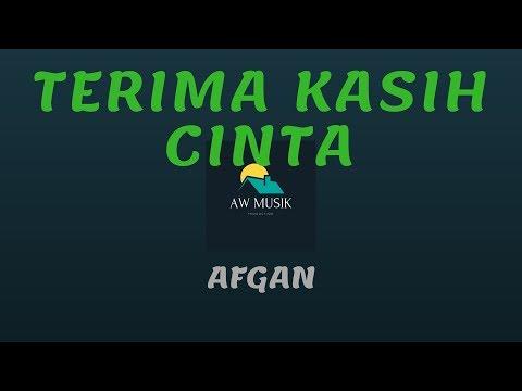 AFGAN - TERIMA KASIH CINTA (KARAOKE+LYRICS) BY AW MUSIK