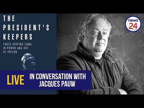 LIVE: Jacques Pauw on sizzling revelations in The President's Keepers