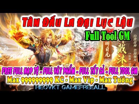 GAME 262: Tân Đấu La Đại Lục Lậu (Android,PC) |Full KC – Max Vip – Full Tất Cả – Tool GM [HEOVKT]