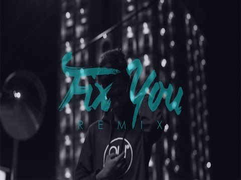 Coldplay  - Fix You (My Marthyn'z Remix)