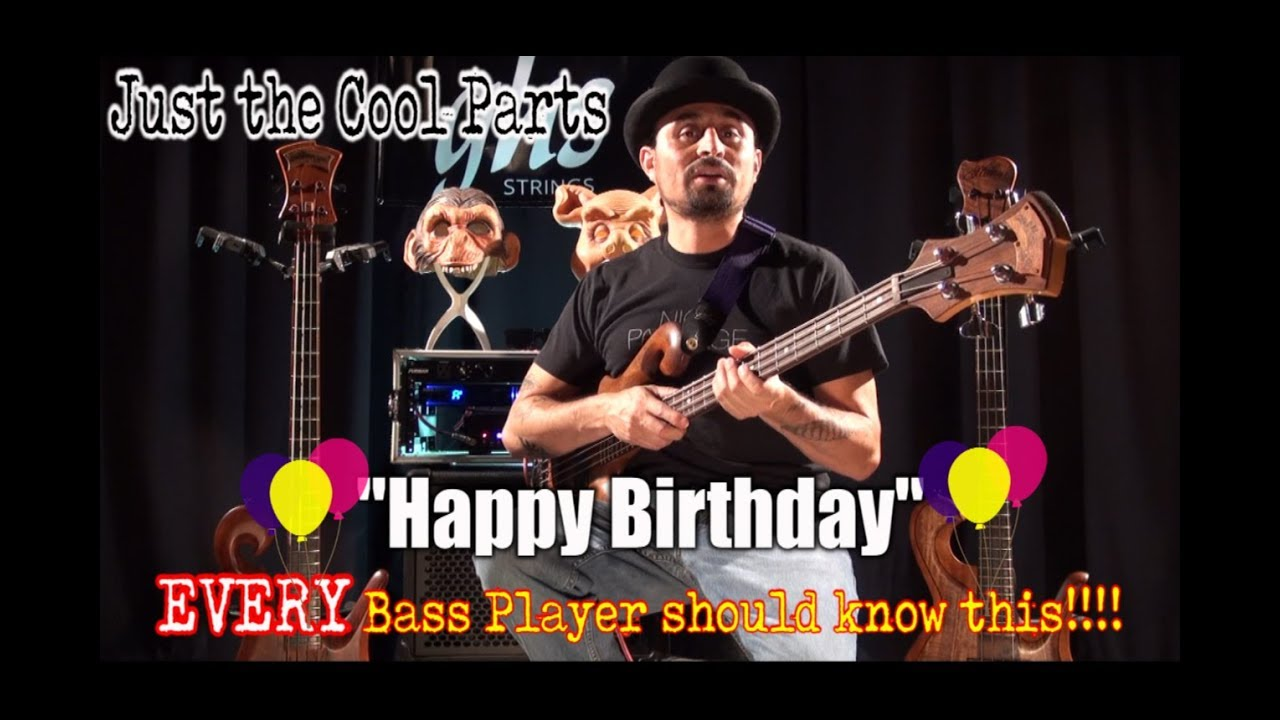 Happy Birthday On Bass Guitar Every Bass Player Should Know How To Play This Song Youtube