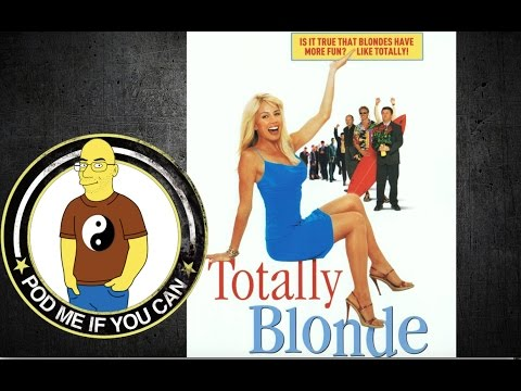 Totally Blonde (2001) (PMIYC TV#102)