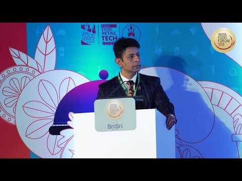 INDIA FOOD FORUM 2018 - Alliance Avenues With Foreign Partners (PART-1)