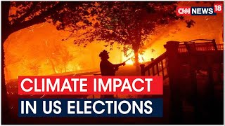 Almost 42% Americans To Vote On Issue Of Climate Change | US Elections 2020 | CNN News18