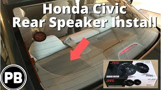 "2001 - 2005 Honda Civic Rear Speaker Install JVC 6.5"""
