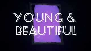 Video Young & Beautiful // Story by VelvetOscar download MP3, 3GP, MP4, WEBM, AVI, FLV November 2018