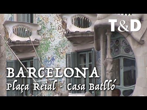 Barcelona City Guide: Plaça Reial - Casa Batlló - Travel & Discover