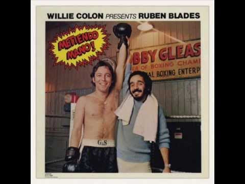 Ruben Blades & Willie Colon   Metiendo Mano (1977) - Álbum completo