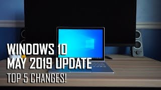 Windows 10 May 2019 Update (19H1): Top 5 Changes!