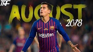Best Goals In August 2018 - HD