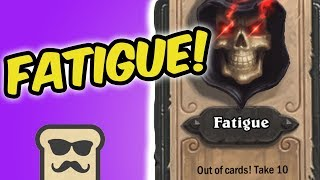 FATIGUE IS THE BEST WAY TO WIN GAMES! | RNG MAGE | HEARTHSTONE | DISGUISED TOAST