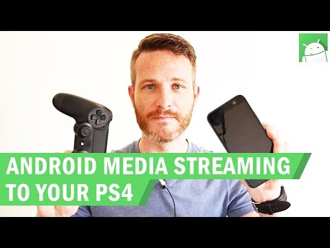 How to stream media from an Android device to a PS4