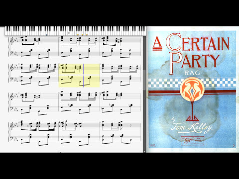 A Certain Party Rag by Tom Kelley (1910, Ragtime piano)