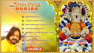 Video Nonstop Best Khatu Shyam Bhajan by Pappu Sharma | Pappu Sharma Khatu Wale | Audio Jukebox download MP3, 3GP, MP4, WEBM, AVI, FLV Oktober 2018