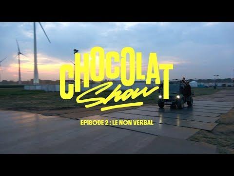 Youtube: Roméo Elvis – Chocolat Show épisode 2: le non verbal
