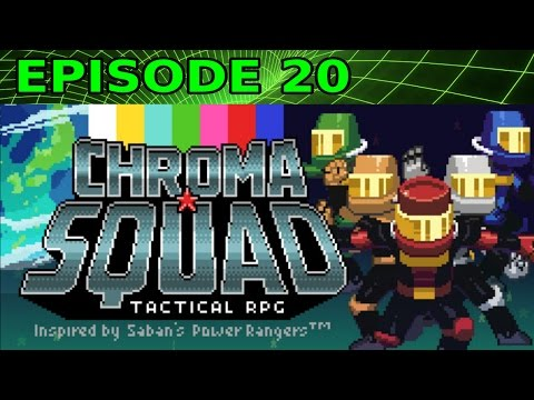 Cancelling a Broadcast - Chroma Squad - Ep 20