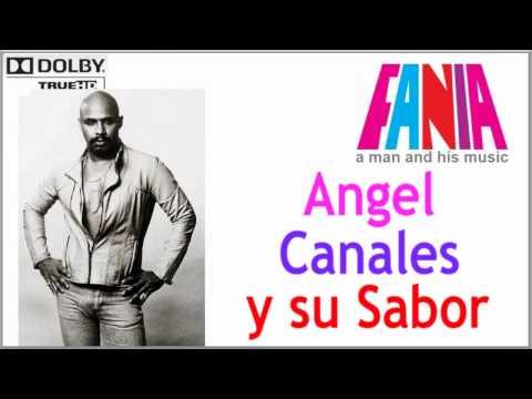 Angel Canales - De Que Te Quejas