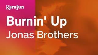 Karaoke Burnin' Up - Jonas Brothers *