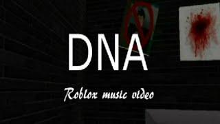Roblox music video ~ DNA