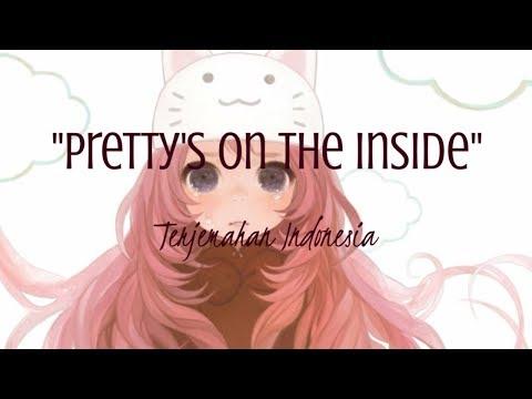 Pretty on inside - Chloe Adams (Nighcore) Lyrics Terjemahan Indonesia