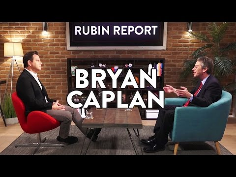 Bryan Caplan and Dave Rubin: Anarcho-Capitalism, Economics, and Immigration (Full Interview)