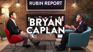Bryan Caplan and Dave Rubin: Anarcho-Capitalism, Economics, and Immigration (Full Interview) thumbnail