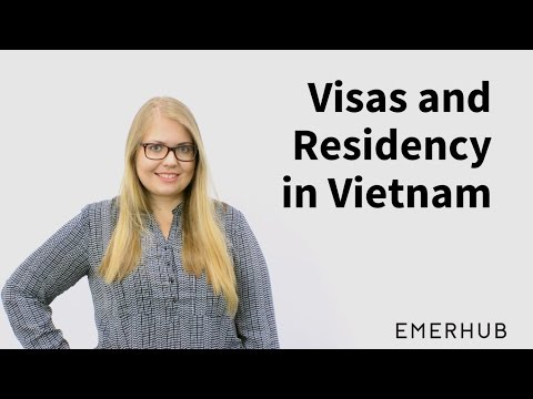 Visas and Residency in Vietnam
