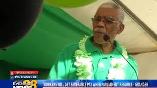 WORKERS WILL GET SEVERANCE PAY WHEN PARLIAMENT RESUMES – GRANGER-13/10/2018