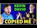 Kevin David Copied Me [NOT CLICKBAIT] - How To Make Money On Youtube Without Making Videos