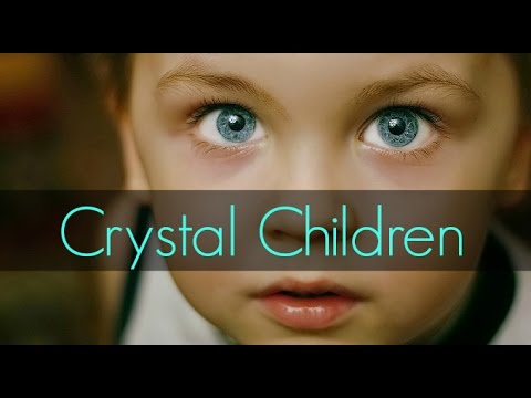 Kristal Çocuklar Geliyor