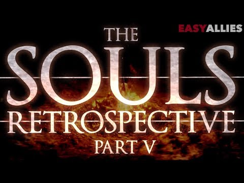 The Souls Retrospective - Part V - The Fire Fades