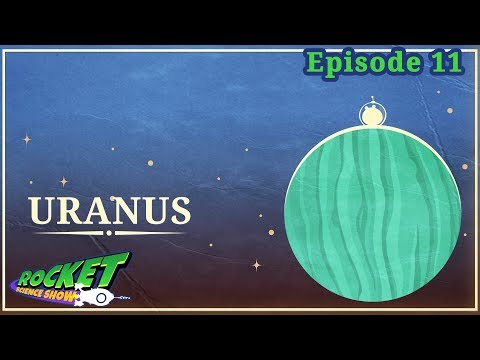 Uranus | Rocket Science Show