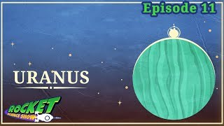 Uranus | Rocket Science Show
