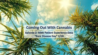 Coming Out With Cannabis 02: MMJ Patient Experience Data Collection