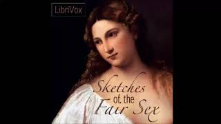 Sketches of the Fair Sex, in All Parts of the World | Audiobook with subtitles