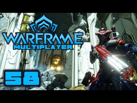 Let's Play Warframe Multiplayer - Part 58 - Oh, I get It Now...