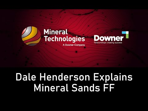 Dale Henderson talks about Mineral Sands FF
