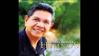 Himnos del ayer 2  -  Manuel Bonilla.