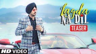 Song Teaser ► Lagda Na Dil | Gunjyot Singh | Releasing 24 September 2018